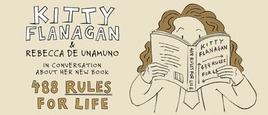 Kitty Flanagan & Rebecca De Unamuno In Conversation