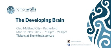 The Developing Brain - Rutherford NSW