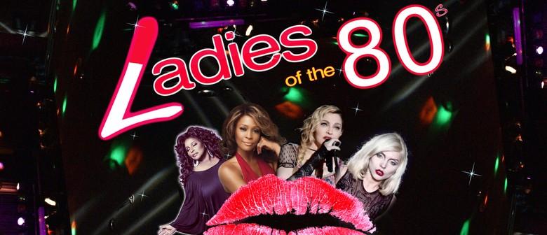 Ladies of The 80s