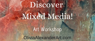 Discover Mixed Media Art Workshop