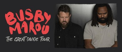 Busby Marou – The Great Divide Tour