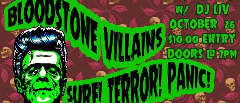 Bloodstone Villians and Surf! Terror! Panic!