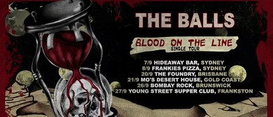 The Balls – Blood On the Line Single Launch