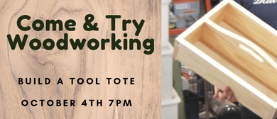 Come & Try Woodworking   Build a Tool Tote