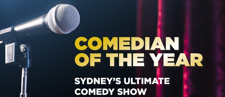 Comedian of the Year - Sydney Stand-Up Comedy Show