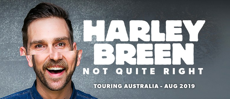Harley Breen – Not Quite Right