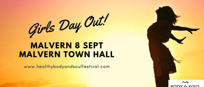Healthy Body and Soul Festival- Girls Day Out!
