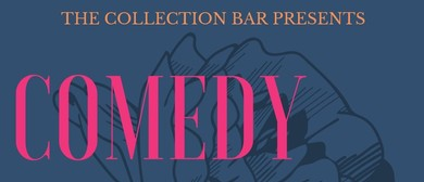 Comedy at The Collection