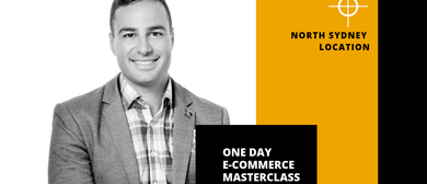 eCommerce Training - One Day Master Class - North Sydney