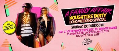 Beyoncé vs Jay Z – Long Weekend Noughties Party