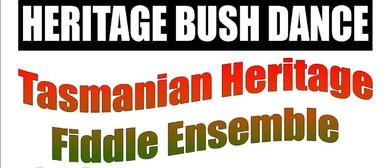 Heritage Bush Dance With Tasmanian Heritage Fiddle Ensemble