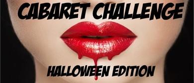 A Cabaret Challenge: Halloween Edition