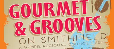 Gourmet & Grooves On Smithfield