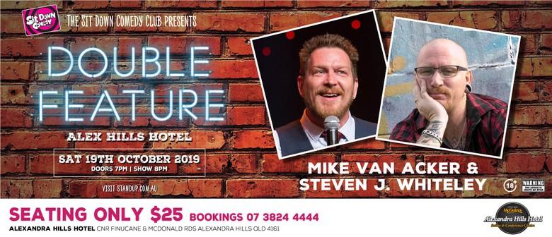 Comedy Double Feature – Mike Van Acker & Steven J. Whiteley