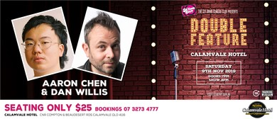 Comedy Double Feature – Aaron Chen & Dan Willis