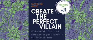 Create The Perfect Villain: Writing Workshop with T.M. Clark