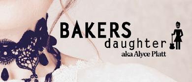 Rico Alma & Bakers Daughter aka Alyce Platt