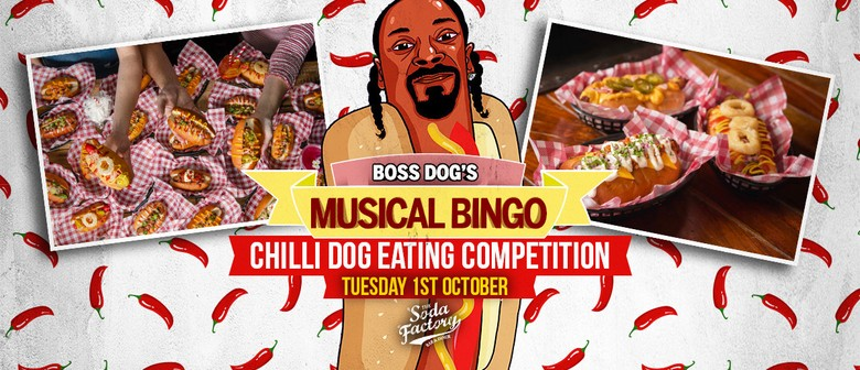 Boss Dog's Musical Bingo – Chilli Dog Eating Competition