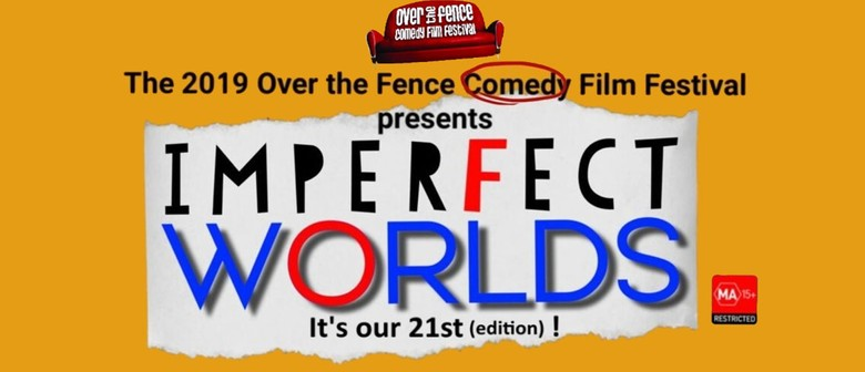 Over the Fence – Imperfect Worlds