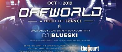 Offworld: A Night of Trance