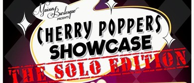 The Cherry Poppers Solo Showcase