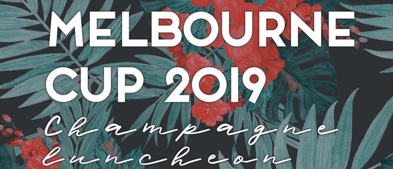 Champagne Luncheon – Melbourne Cup 2019