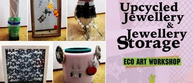 Upcycled Jewellery & Jewellery Storage Eco Art Workshop