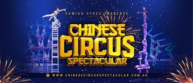 Damian Syred – Chinese Circus Spectacular