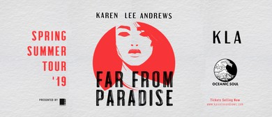 Karen Lee Andrews - Far From Paradise Tour