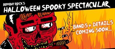 Bombay Rock's Halloween Spooky Spectacular