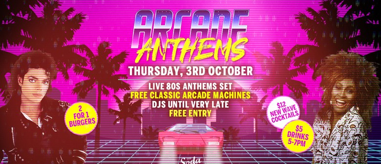 Arcade Anthems – 80s Tribute Night