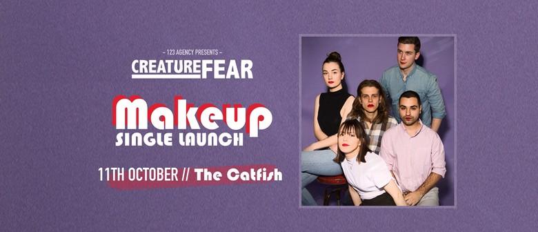 Creature Fear – Makeup Single Launch