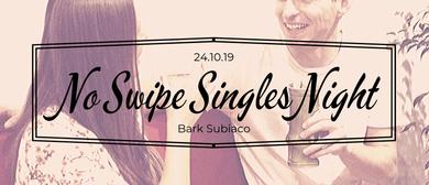 No Swipe Singles Night
