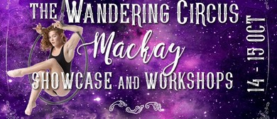 Wandering Circus – Showcase & Workshops