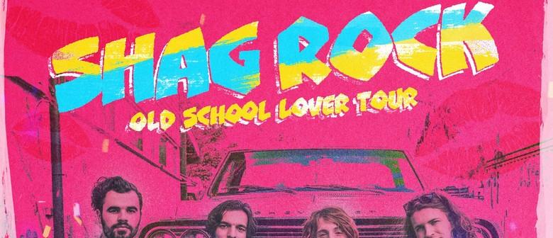 Shag Rock – Old School Lover Tour
