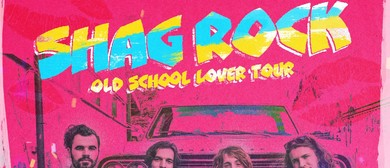 Shag Rock – Old School Lover Tour