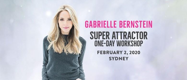 Super Attractor with Gabby Bernstein