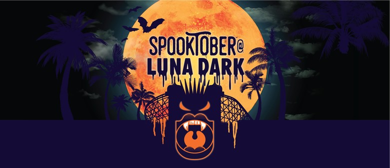 Spooktober at Luna Dark