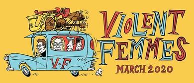 Violent Femmes Australian Tour: SOLD OUT