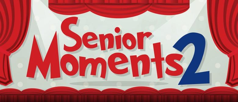Senior Moments 2: Remember, Remember