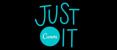 Just Canva It! - Using Canva For Your Business