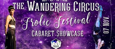 The Wandering Circus – Frolic Festival