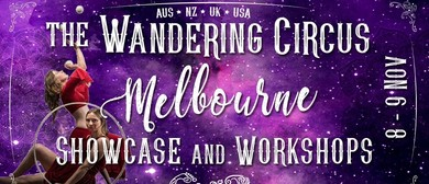 Wandering Circus Melbourne: Showcase & Workshops