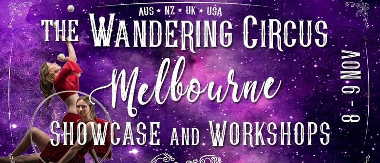 Wandering Circus Melbourne: Showcase & Workshops