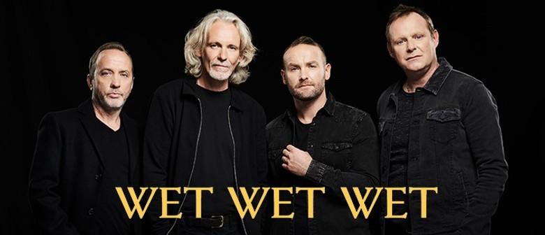 Wet Wet Wet Australian Tour: POSTPONED