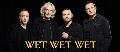 Wet Wet Wet Australian Tour: POSTPONED