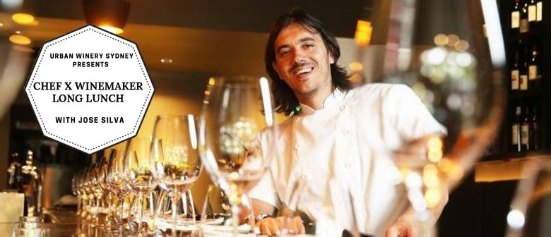 Chef X Winemaker Long Lunch With Jose Silva