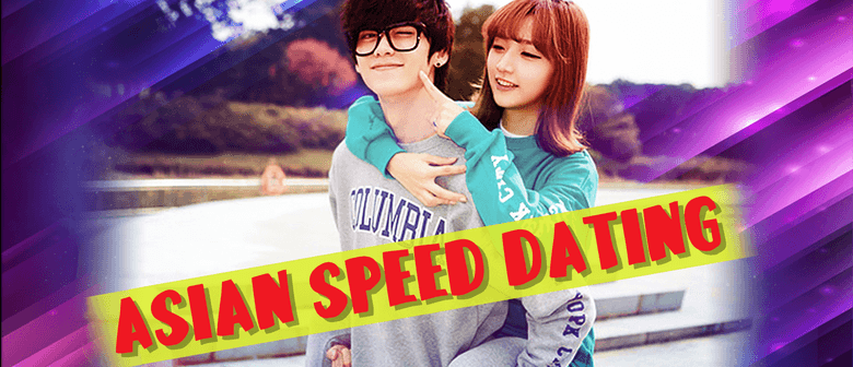 Asian Speed Dating Party – Melbourne