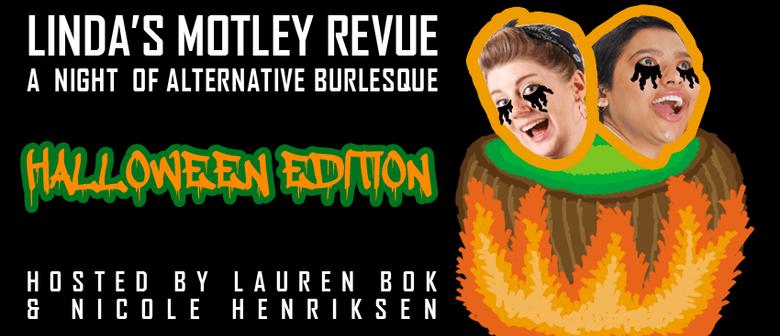 Linda's Motley Revue Halloween Burlesque Show