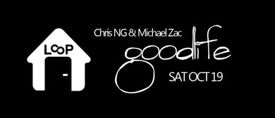 Goodlife With Chris Ng & Michael Zac